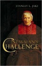 Newmans Challenge  by  Stanley L. Jaki