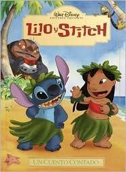 Lilo & Stitch: Un Cuento Contado (Read-Aloud Storybook) Walt Disney Company