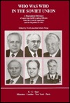 Whos Who in the Soviet Union Today: Political and Military Leaders  by  Schulz-Torge
