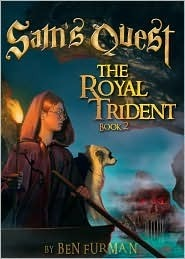 Sams Quest Book 2: The Royal Trident  by  Ben  Furman