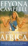 Te voet de wereld rond Ffyona Campbell