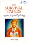 The Survival Papers: Applied Jungian Psychology Daryl Sharp