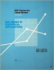 SAS System for Linear Models (SAS Series in Statistical Applications)  by  Ramon C. Littell