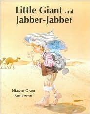 Little Giant and Jabber-Jabber Hiawyn Oram