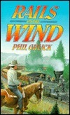 Rails on the Wind Phil Gulick