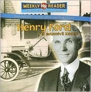 Henry Ford Y El Modelo T/Henry Ford and the Model T Monica L. Rausch