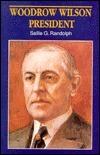 Woodrow Wilson, President Sallie G. Randolph