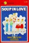 Soup in Love (Soup, #12) Robert Newton Peck