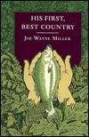 His First, Best Country Jim Wayne Miller