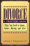 Divorce: A Practical Guide  by  Catherine A. Wannamaker