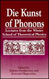 Physics Of Phonons: Proceedings Of The Xxiii Winter School Of Theoretical Physics, Held In Karpacz, Poland, February 16 28, 1987  by  T. Paszkiewicz