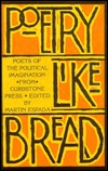 Poetry Like Bread: Poets of the Political Imagination from Curbstone Press  by  Martin Espada