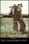 Englishmans Boy Guy Vanderhaeghe