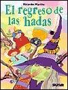 El regreso de las hadas  by  Ricardo Mariño