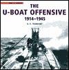 The U-Boat Offensive 1914-1945 V.E. Torrant