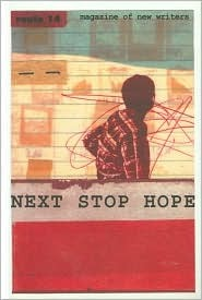 Next Stop Hope: Magazine of New Writers  by  M.Y. Alam