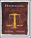 Hypotheticals: Supreme Court Decision-Making and Constitutional Interpretation James R. Bowers
