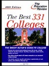 Best 331 Colleges, 2001 Edition (Best Colleges, 2001)  by  Robert Franek