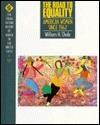 The Road to Equality: American Women Since 1962  by  William Henry Chafe