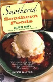 Smothered Southern Foods Wilbert Jones