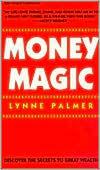 Money Magic  by  Lynne Palmer