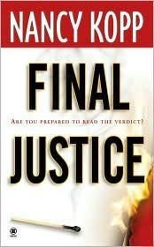 Final Justice  by  Nancy Kopp