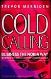 Business The Nokia Way: Secrets Of The Worlds Fastest Moving Company  by  Trevor Merriden