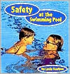 Safety at the Swimming Pool  by  Lucia Raatma