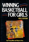 Winning Basketball For Girls Faye Young Miller
