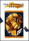 Informed Argument Text + Infotrac  by  Robert Keith Miller