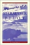 Memoirs of a Marauder Pilot  by  C. Loran Hills
