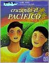 Cruzando El Pacifico/Pacific Crossing  by  Gary Soto