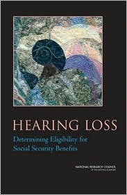 Hearing Loss: Determining Eligibility for Social Security Benefits Robert A. Dobie