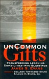 Uncommon Gifts  by  James S. Evans