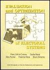 Evaluation And Optimization Of Electoral Systems  by  Pietro Grilli di Cortona