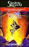 Shadow World: The Burning Goddess  by  Ian Hammell