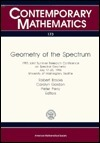 Geometry of the Spectrum: 1993 Joint Summer Research Conference on Spectral Geometry, July 17-23, 1993, University of Washington, Seattle Robert Brooks