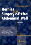 Hernias and Surgery of the Abdominal Wall  by  Jean-Paul Chevrel