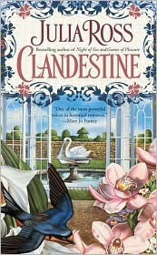 Clandestine  by  Julia Ross