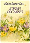 Loving Promises  by  Helen Steiner Rice