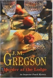 Murder at the Lodge (Inspector Peach #7) J.M. Gregson