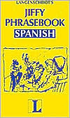 Jiffy Phrasebook Spanish (Langenscheidt Phrasebooks)  by  Langenscheidt