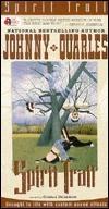 Spirit Trail Johnny Quarles