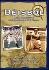 Beisbol: Latin Americans and the Grand Old Game  by  Michael M. Oleksak