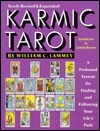 Karmic Tarot: A Profound System for Finding and Following Your Lifes Path William C. Lammey