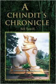 A Chindits Chronicle  by  Bill Towill