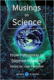 Musings on Science: From Pythagoras to Stephen Hawking  by  Jude Patterson