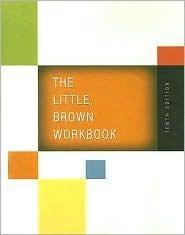 Little, Brown Workbook, The (10th Edition) Donna Gorrell