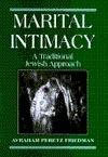 Marital Intimacy Avraham Peretz Friedman