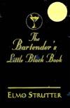 Bartenders Little Black Book  by  Peter Rison
